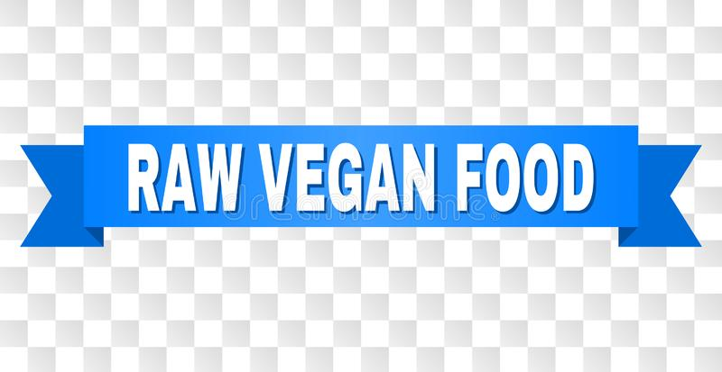 Blue Ribbon with RAW VEGAN FOOD Caption. RAW VEGAN FOOD text on a ribbon. Designed with white caption and blue tape. Vector banner with RAW VEGAN FOOD tag on a stock illustration