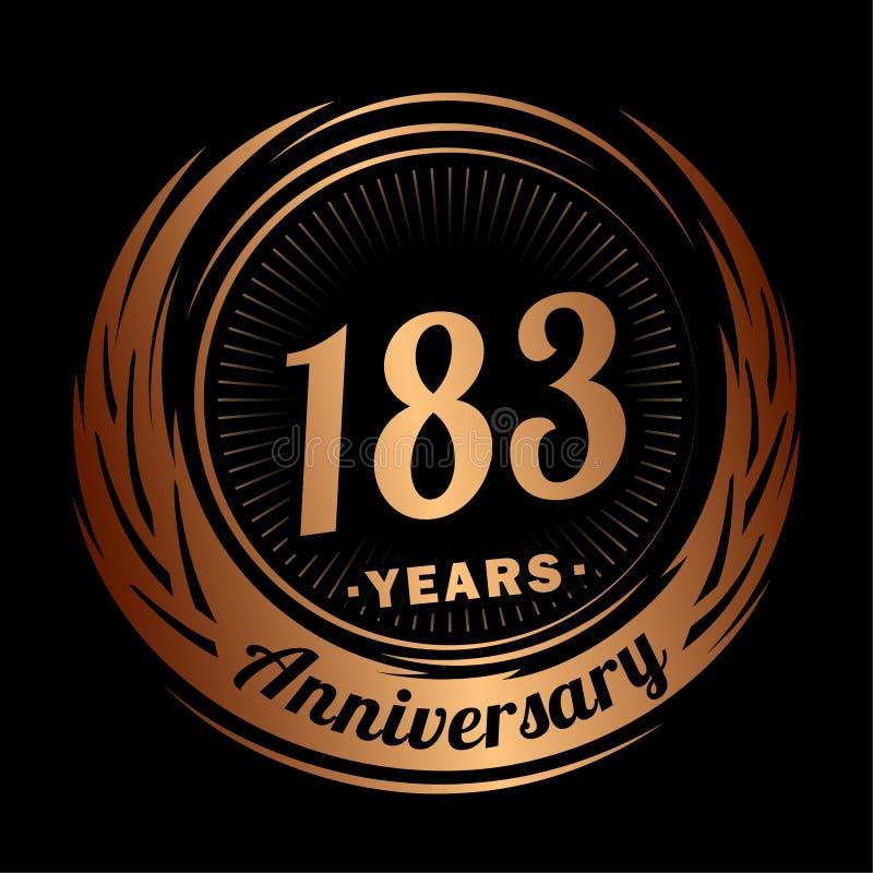 183 years anniversary. Elegant anniversary design. 183rd logo. 183 years anniversary celebration design template. 183 years celebrating vector and illustration vector illustration
