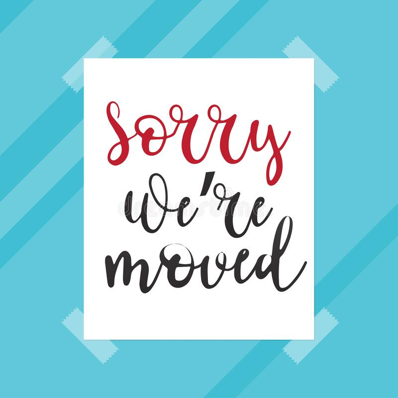 We`ve Moved Sign With Text Typography & Icon To Convey