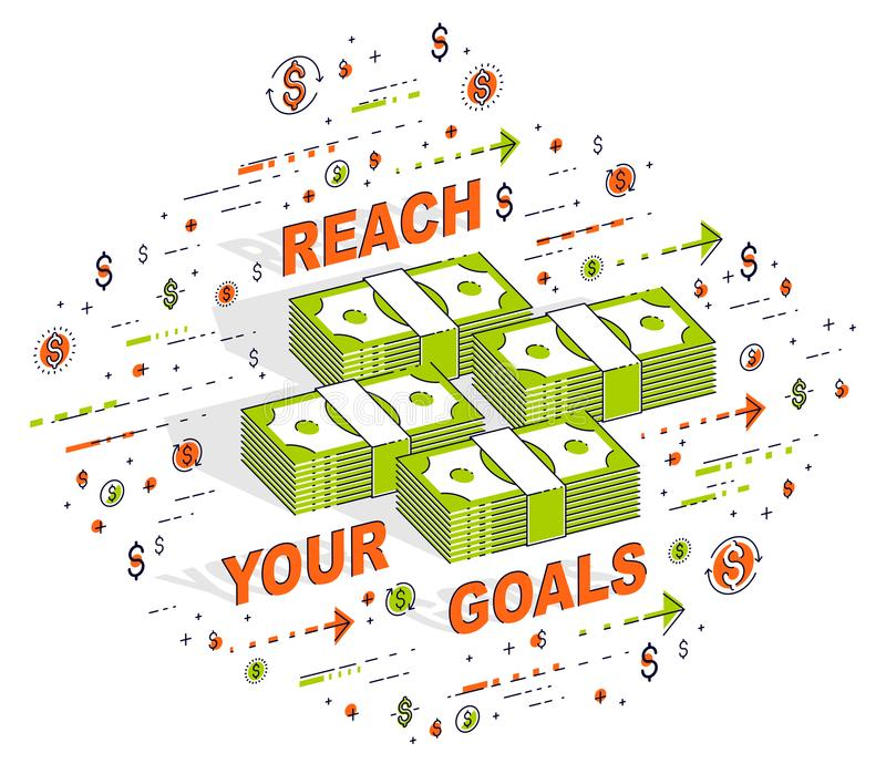 Reach your goals business motivation poster or banner, cash money stacks with lettering isolated on white. Vector 3d isometric bu vector illustration