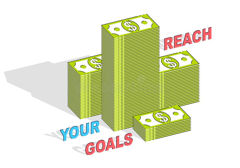 Reach your goals business motivation poster or banner, cash money stacks with lettering isolated on white background. 3d vector b royalty free illustration