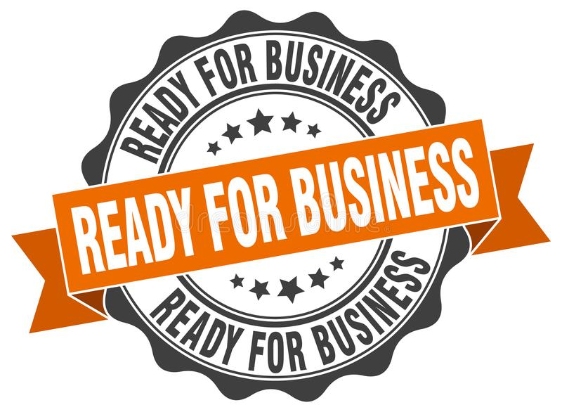 Ready for business seal. stamp. Ready for business round seal isolated on white background royalty free illustration