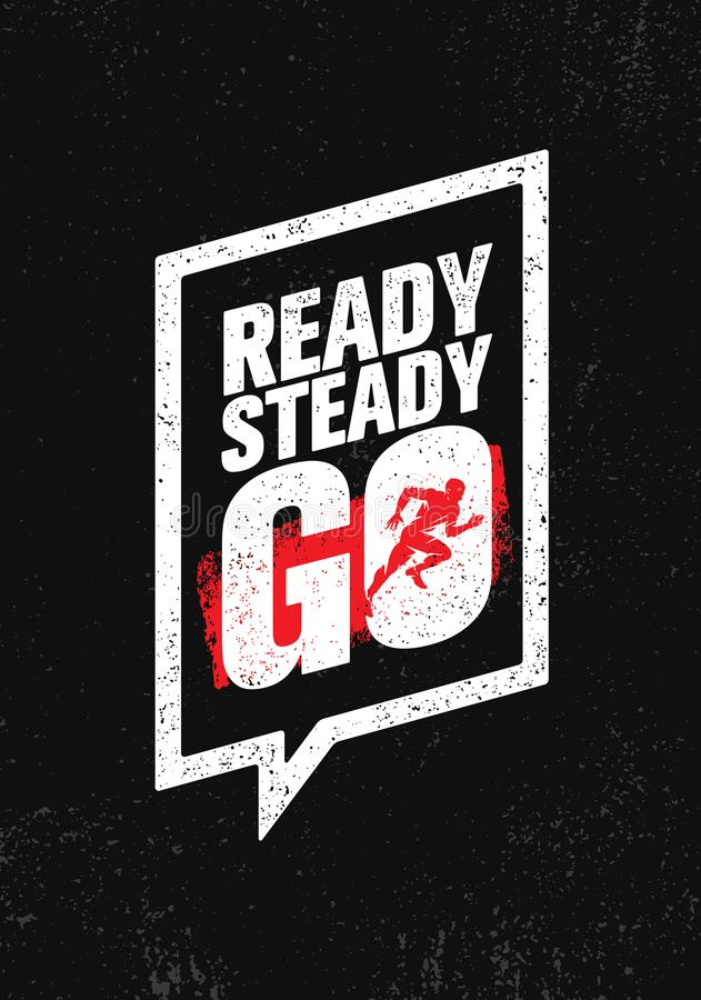 Free Ready Steady Go. Inspiring Workout And Fitness Gym Motivation Quote Illustration Sign. Creative Strong Sport Vector Royalty Free Stock Photos - 103939648
