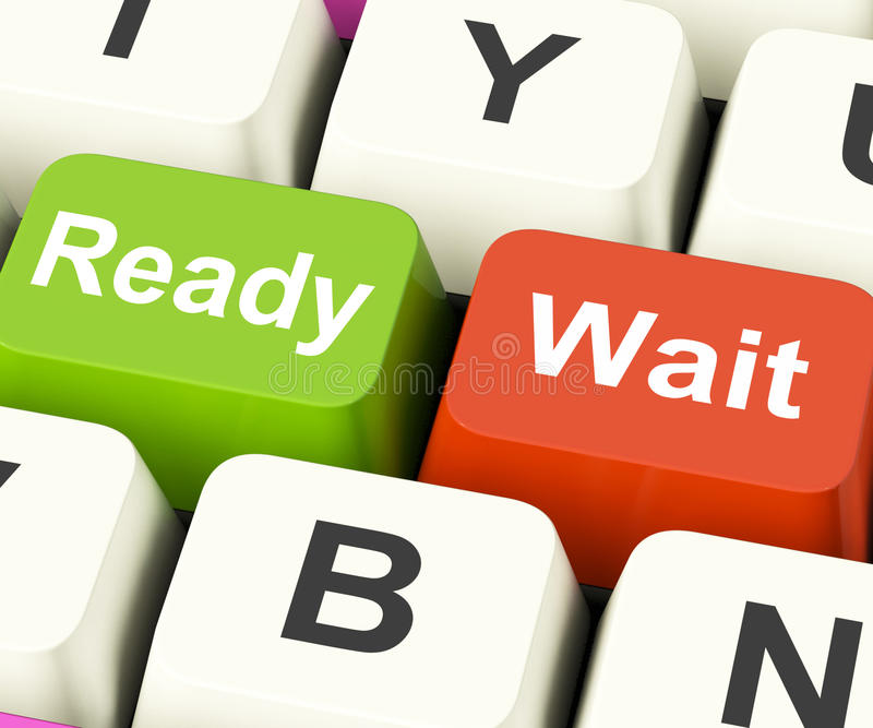 Ready Wait Keys Mean All Set And Be Patient. Ready Wait Keys Meaning All Set And Be Patient stock illustration
