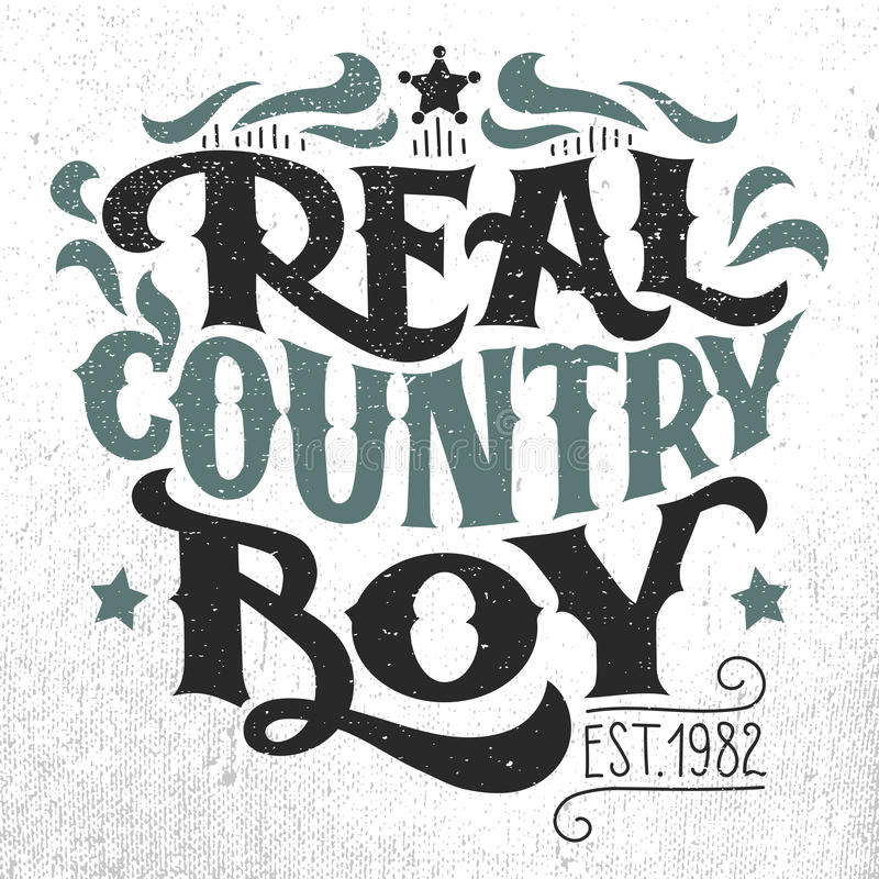 Real country boy t-shirt hand-lettering design stock illustration