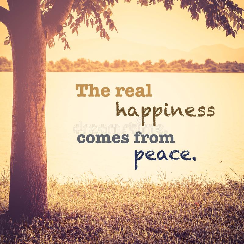 The Real Happiness Comes From Peace stock photo