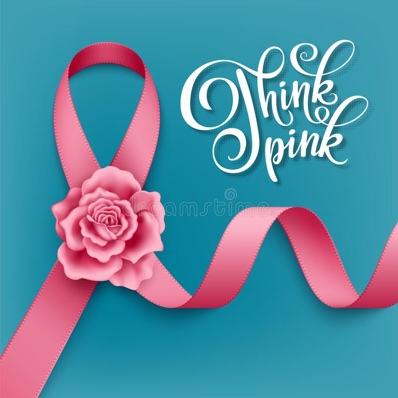 Realistic awareness ribbon. Realistic pink ribbon with rose and handwritten inscription Think Pink on turquoise background. Symbol of breast cancer awareness stock illustration