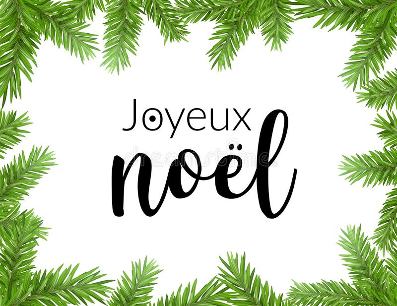 Realistic christmas frame with fir. Joyeux noel french typography lettering pine tree decoration border card. Realistic christmas frame with fir. Joyeux noel stock illustration