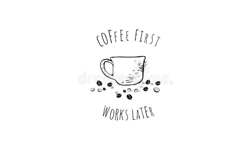 Recentere citaat van de koffie het eerste werken stock illustratie
