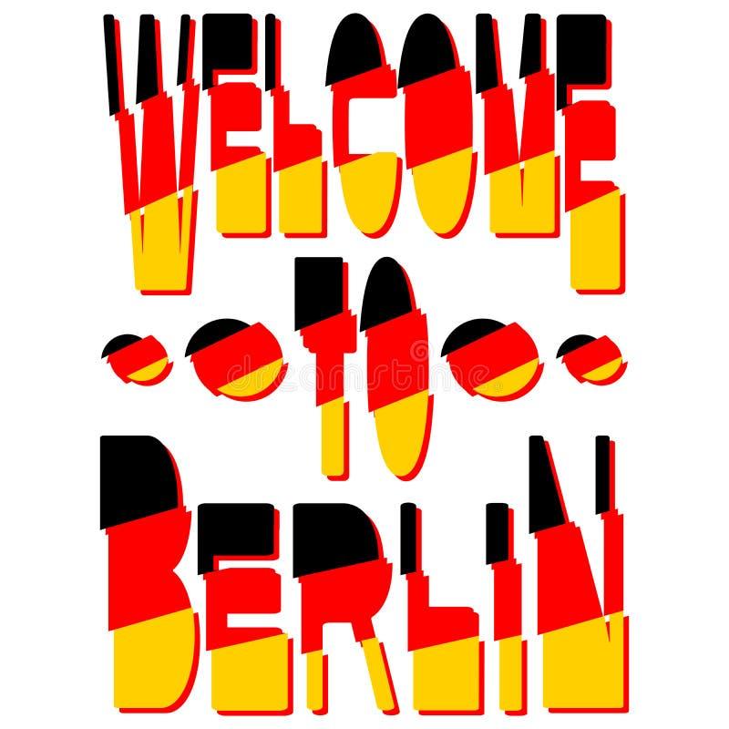 Recepción a Berlín - inscripción en los colores de la bandera alemana stock de ilustración