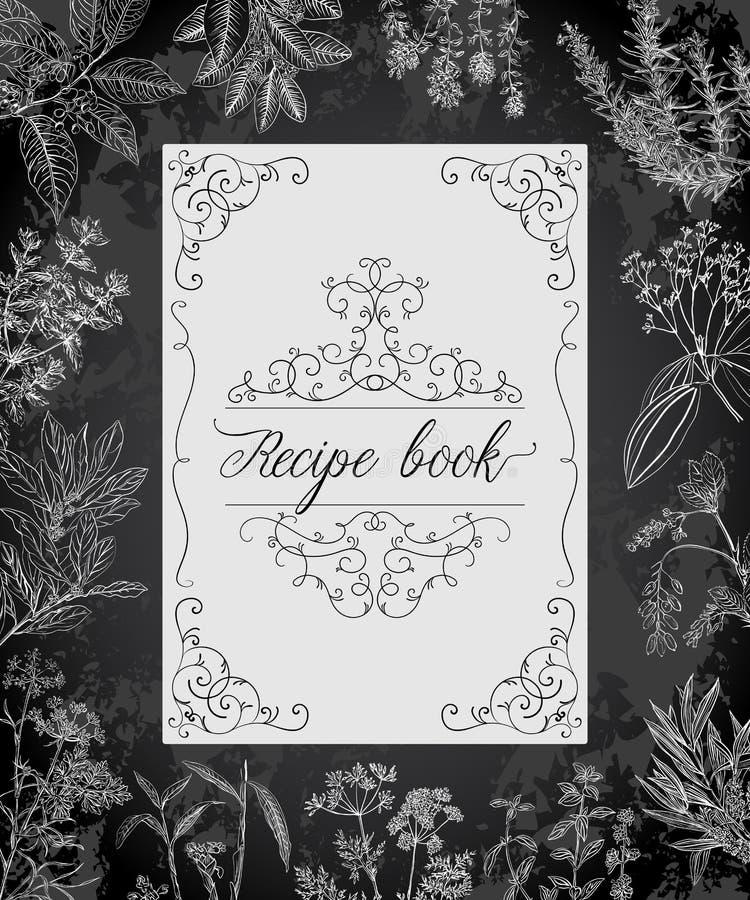 Receta que cocina el libro con el marco, las hierbas y las especias antiguos stock de ilustración