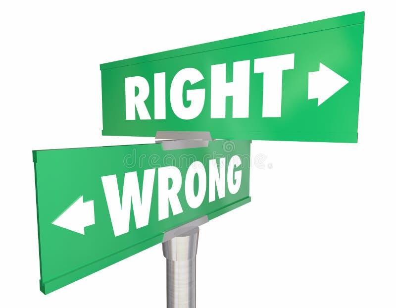Recht gegen falsche korrekte Weisen-Weg-Wegweiser lizenzfreie abbildung