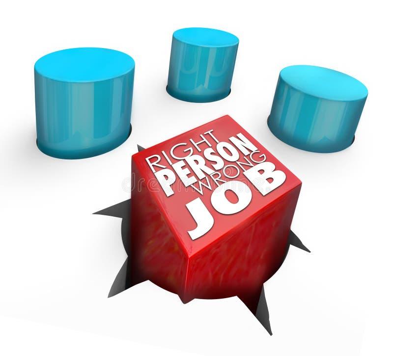 Rechtes rundes Loch-schlechte Miete Person Wrong Job Square Pegs stock abbildung