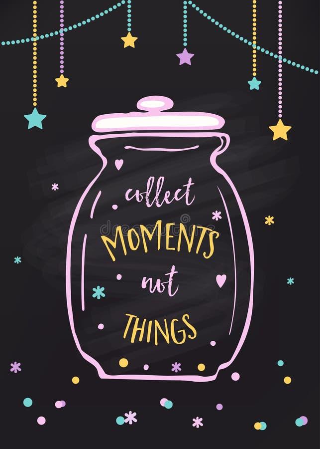 Recoja las cosas de los momentos no Muestra de cristal del tarro y de las letras ilustración del vector