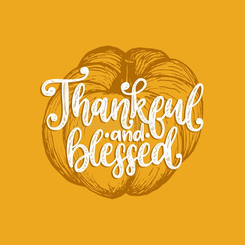 Reconnaissant et béni, lettrage de main Dirigez l'illustration de potiron pour l'invitation de thanksgiving, carte de voeux illustration de vecteur