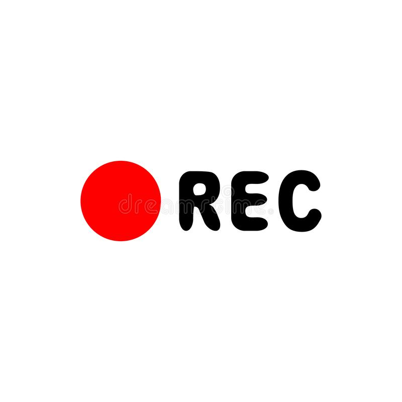 Recording sign, currently recording, rec. Vector illustration icon stock illustration