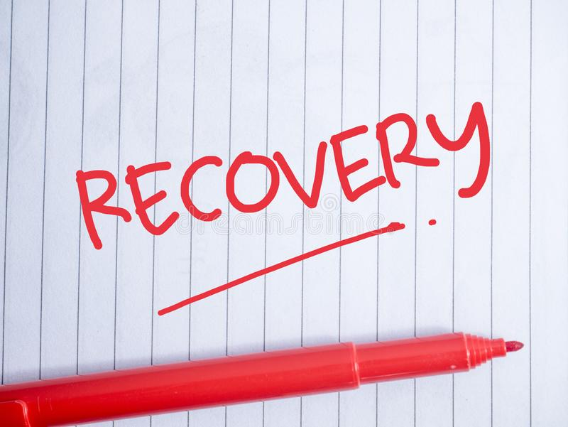 Recovery, Motivational Words Quotes Concept royalty free stock images