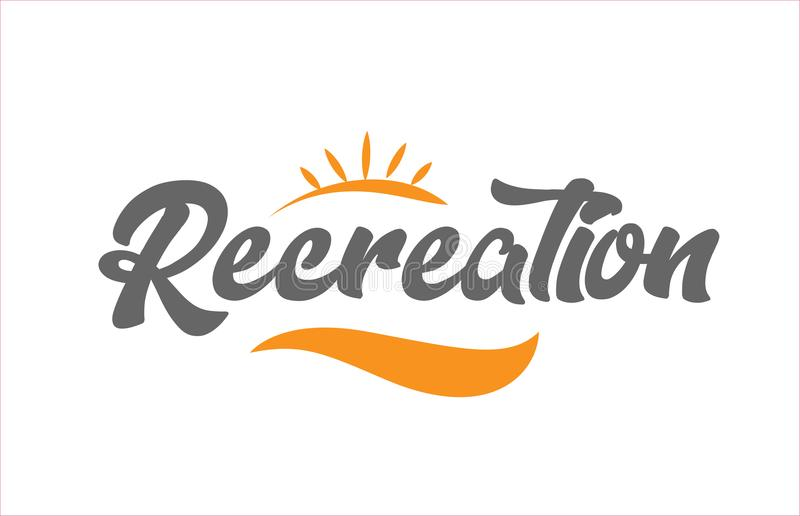 Recreation black hand writing word text typography design logo i. Recreation word hand writing text typography design with black and orange color suitable for stock illustration