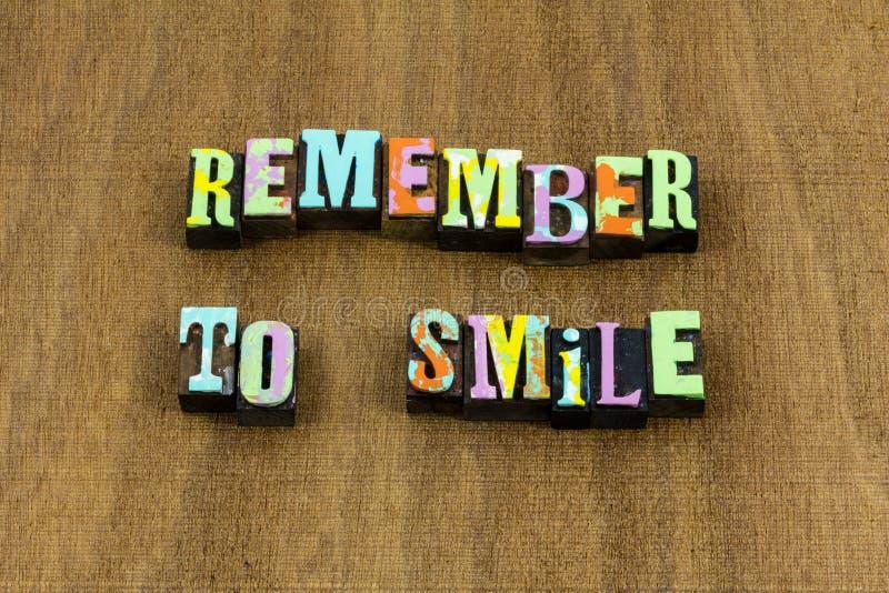 Recuerde la frase buena honesta sonriente de la diversión feliz de la sonrisa imagen de archivo