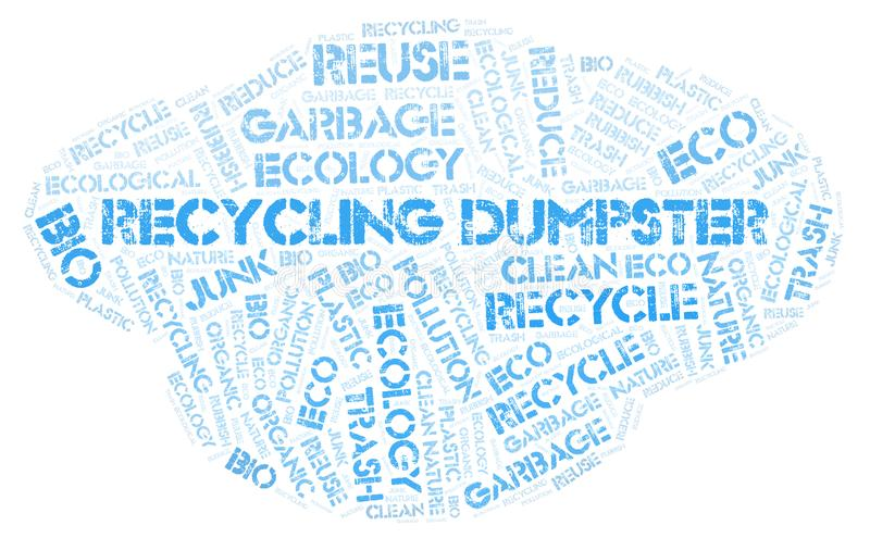 Recycling Dumpster word cloud. Wordcloud made with text only stock photos