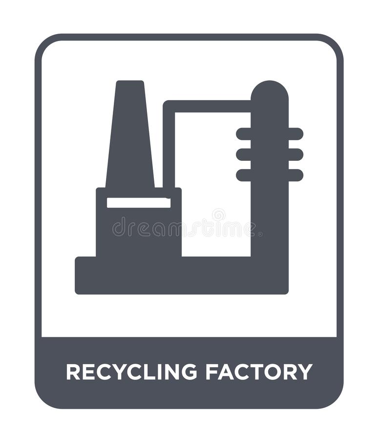 recycling factory icon in trendy design style. recycling factory icon isolated on white background. recycling factory vector icon royalty free illustration