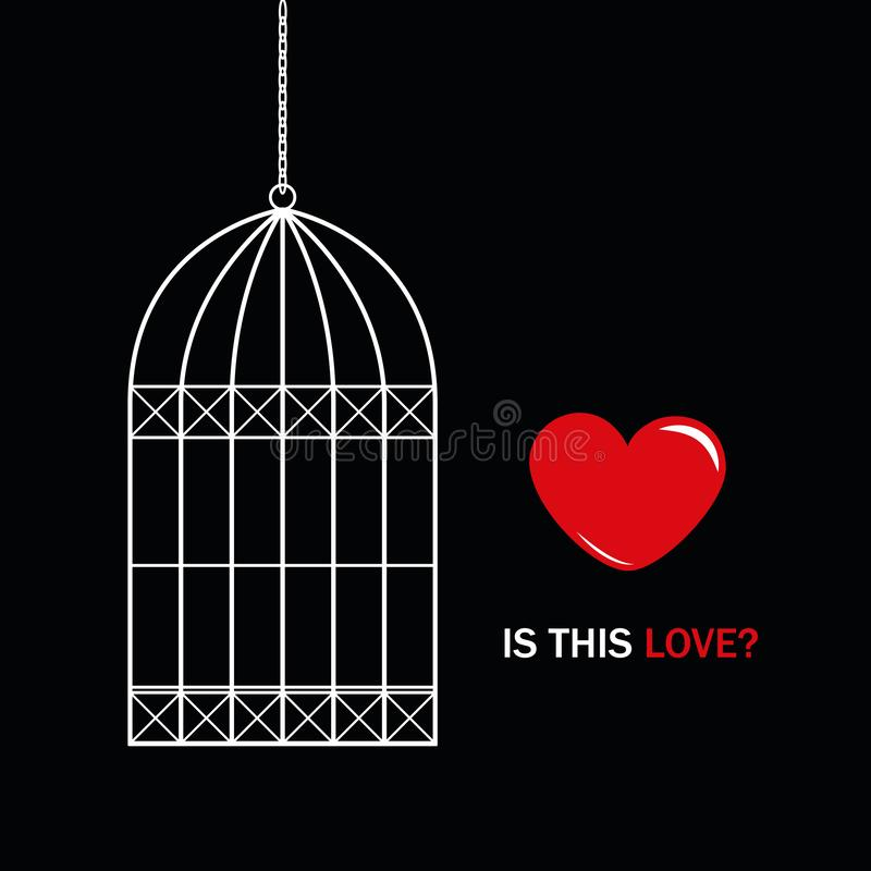 Red heart outside bird cage with text is this love on black background. Vector illustration EPS10 stock illustration