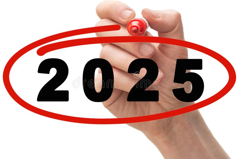 Red marker pen drawing circle around year 2025. Hand and red marker pen drawing circle around year 2025. Conceptual image stock images