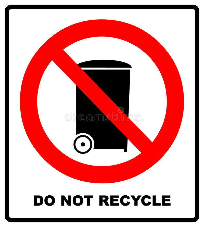 Red Prohibition Sign isolated on a white background - Do not recycle this item icon. Warning forbidden symbol, black stock illustration