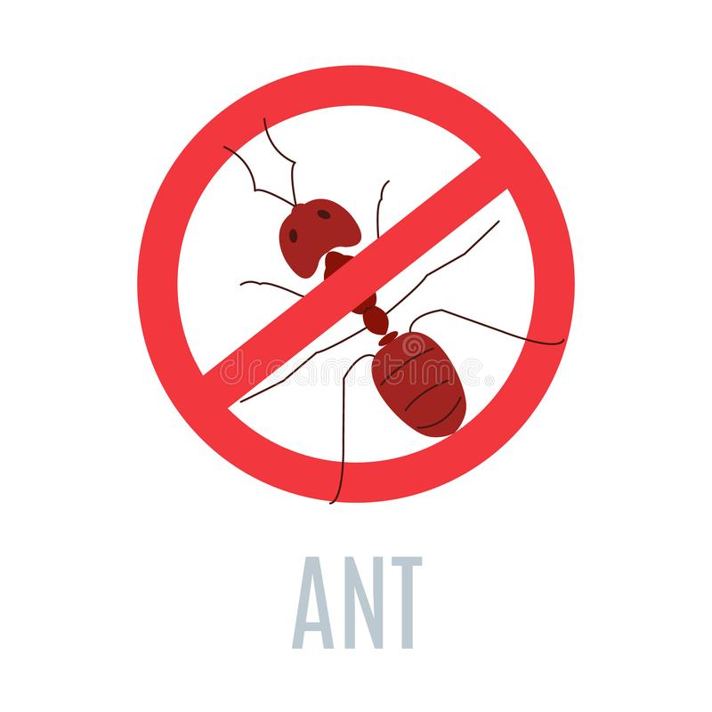 Red prohibition stop sign with crossed ant. Stop ant sign. Anti pest icon with an insect silhouette. Red prohibition warning symbol. Perfect for exterminator royalty free illustration