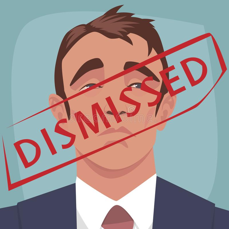 Red stamp Dismissed on face of unhappy man stock illustration