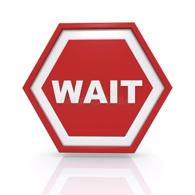 Red wait sign. Illustration of red wait sign isolated on white background vector illustration