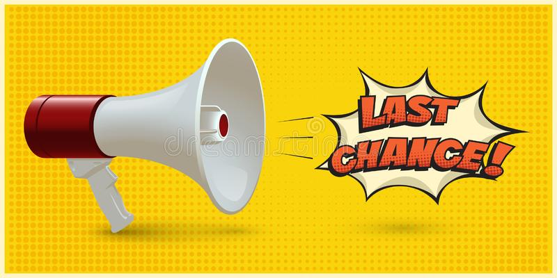 Red and white realistic megaphone with Last Chance speech bubble isolated on yellow pop art background. Vector 3d vector illustration