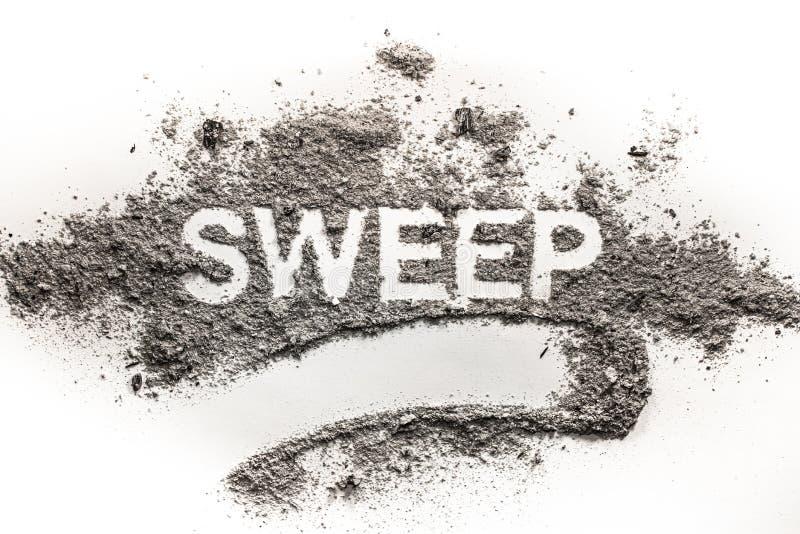 Redacte el barrido escrito en la pila acumulada de suciedad, inmundicia, polvo, ceniza foto de archivo libre de regalías