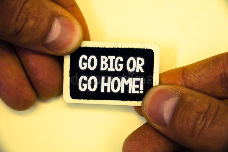 Redacte el texto de la escritura van grande o van llamada a casa de motivación El concepto del negocio para la persistencia ambic imagen de archivo libre de regalías