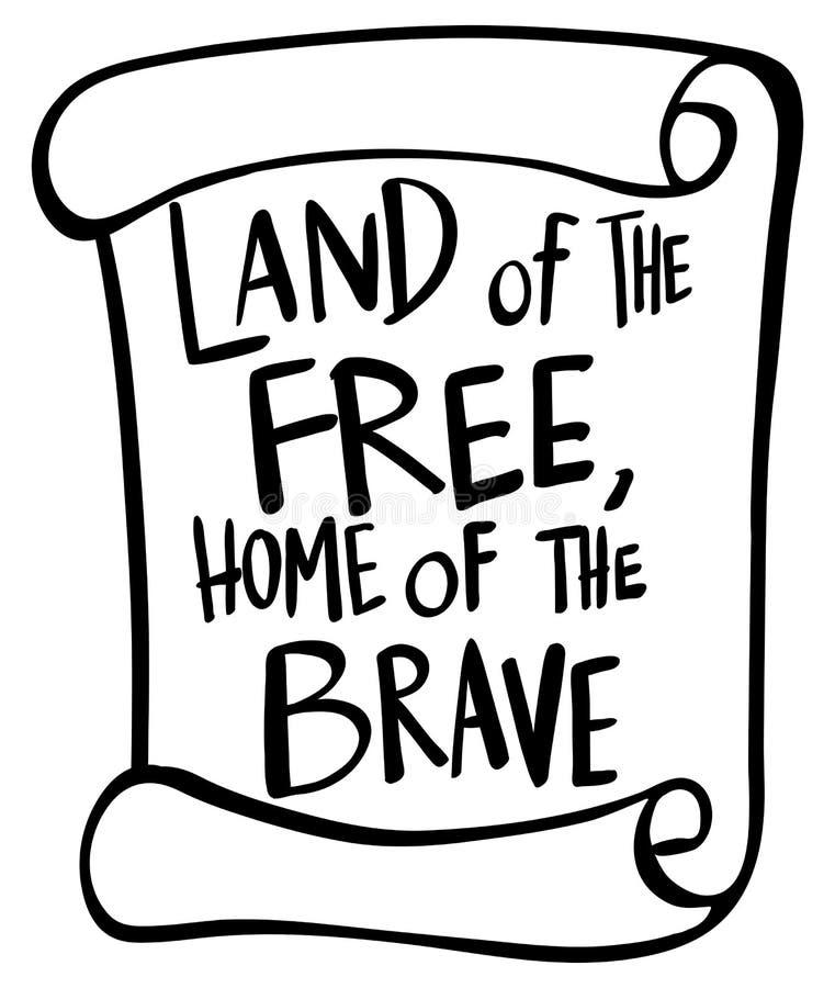 Redacte la expresión para la tierra del hogar libre del valiente stock de ilustración