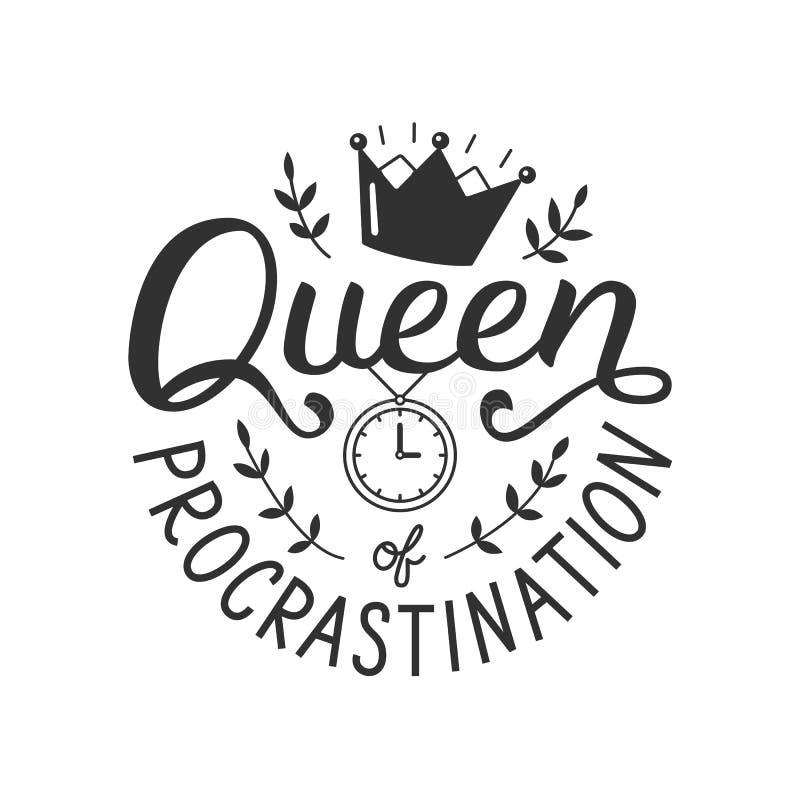 Regina dell'iscrizione della mano di indugio illustrazione di stock