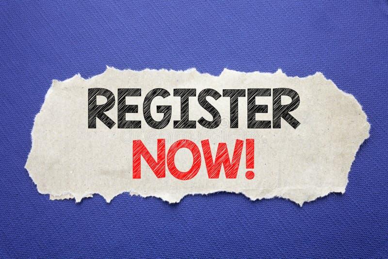 Register för visning för handskriftmeddelandetext nu Affärsidé för Join för medlemskapet som är skriftligt på anmärkningspapper m royaltyfria foton