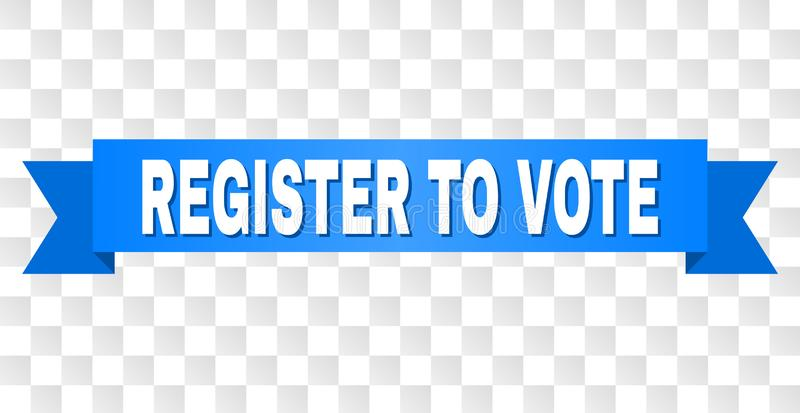 Blue Stripe with REGISTER TO VOTE Caption. REGISTER TO VOTE text on a ribbon. Designed with white caption and blue stripe. Vector banner with REGISTER TO VOTE vector illustration