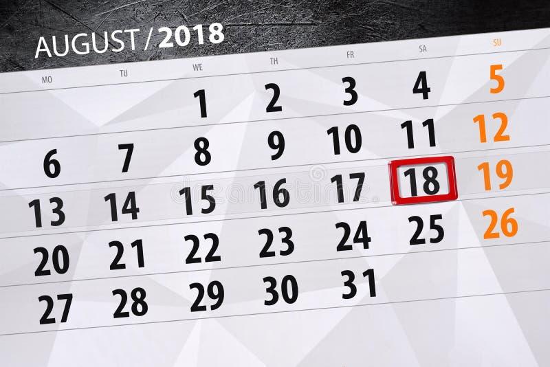 Registi il pianificatore per il mese, il giorno della settimana, 2018 augusto, 18, sabato di termine fotografia stock libera da diritti