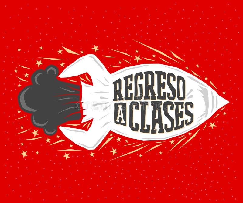 Regreso clases, de nuevo al texto español de la escuela, lanzamiento del cohete de las letras del vector libre illustration