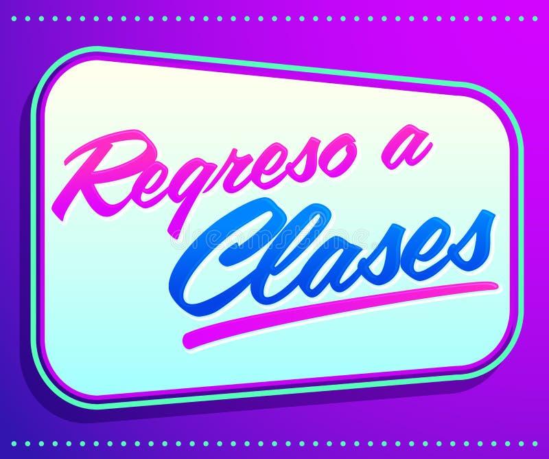 Regreso clases, zurück zu typografischer Fahne Schuldes spanischen Text-Vektors lizenzfreie abbildung