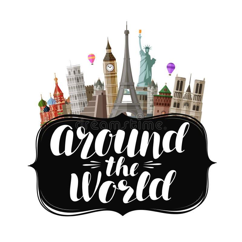 Reis, reisconcept Rond de wereld, het van letters voorzien Vector illustratie royalty-vrije illustratie