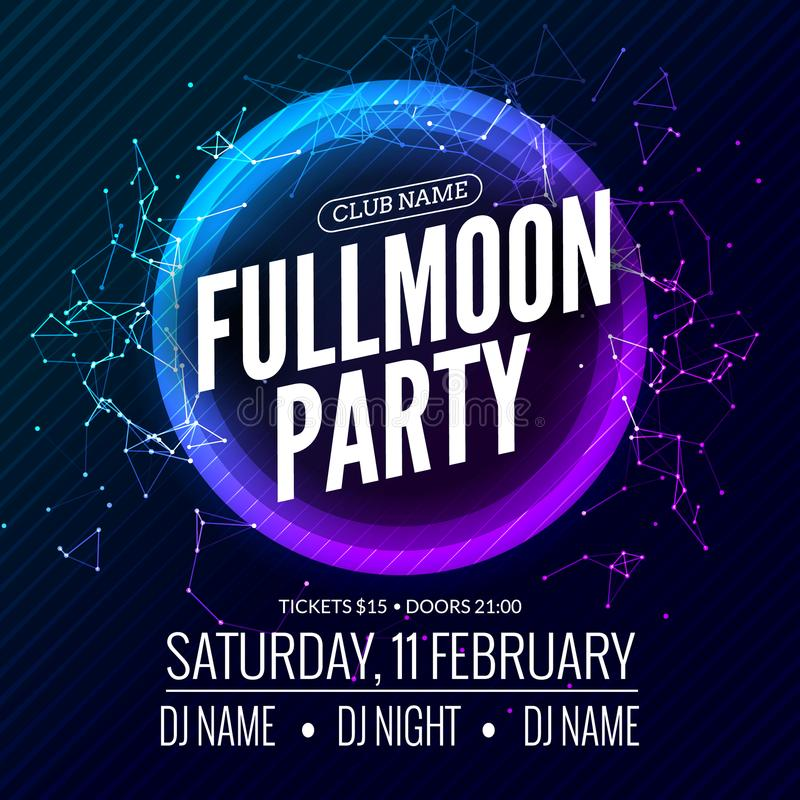 Reklamblad för Fullmoon partidesign Natt för diskoparti Mall för vektordansaffisch Illustration för måneljus vektor illustrationer