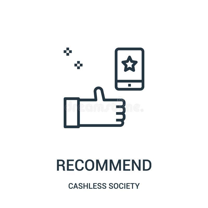 rekommendera symbolsvektorn från cashless samhällesamling Den tunna linjen rekommenderar illustrationen för översiktssymbolsvekto stock illustrationer