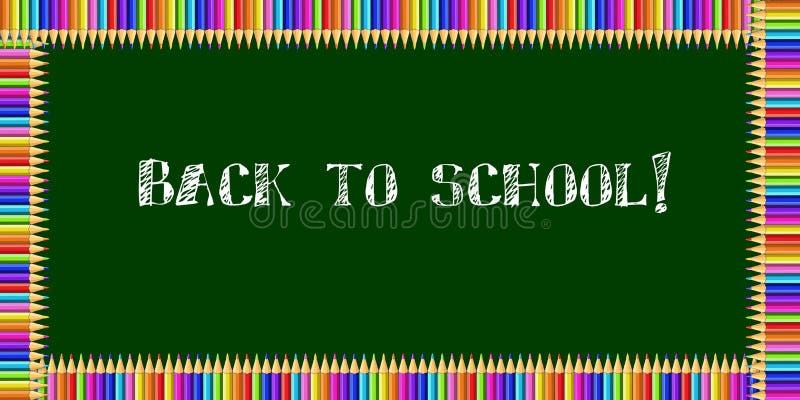 Rektangelram som göras av färgrika blyertspennor på grön svart tavlabakgrund med tillbaka till den chalky inskriften för skola in royaltyfri illustrationer