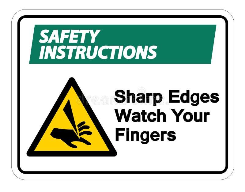Relógio das bordas afiadas de instruções de segurança seu isolado do sinal do símbolo dos dedos no fundo branco, ilustração do ve ilustração stock