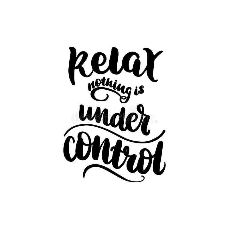 Relaksuje nic jest pod kontrolą ilustracji