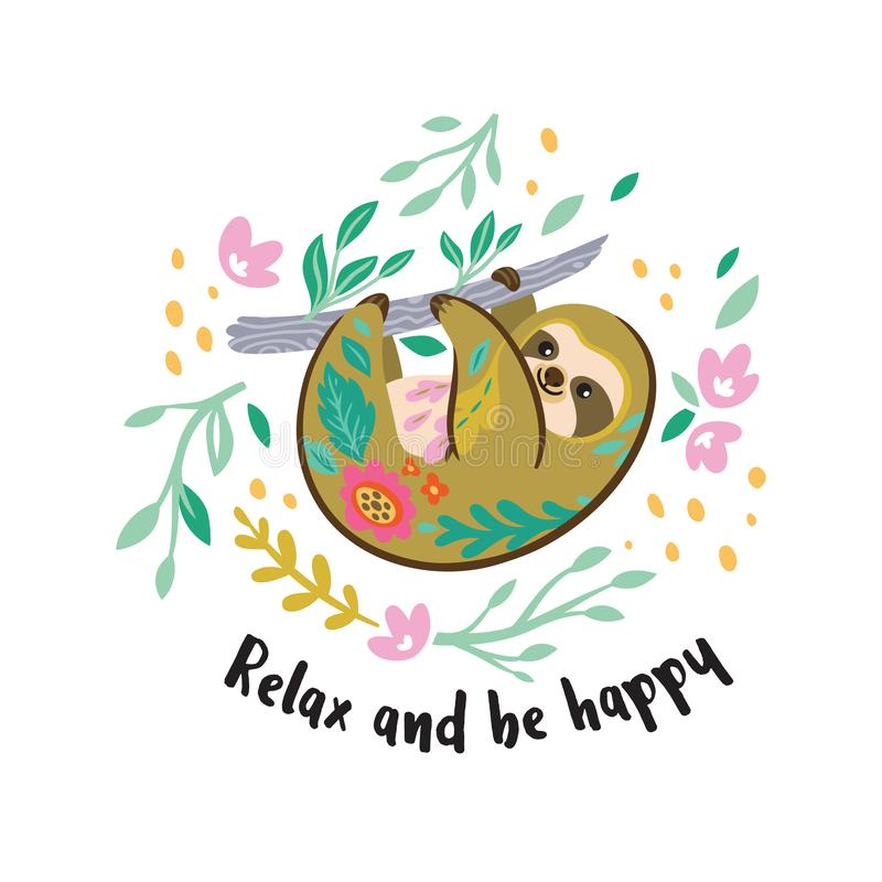 Relax and be happy. Cute vector sloth bear animal character hanging on the branch. Vector illustration. Relax and be happy. Lazy sloth hanging on the branch stock illustration