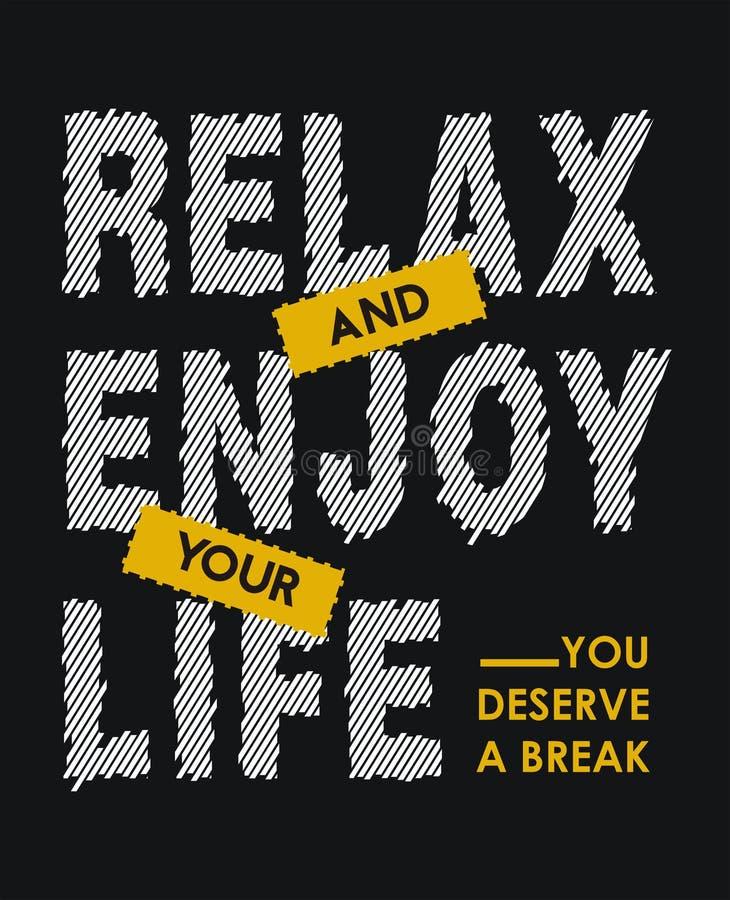 Relaxe e aprecie sua vida onde você merece uma ruptura ilustração royalty free
