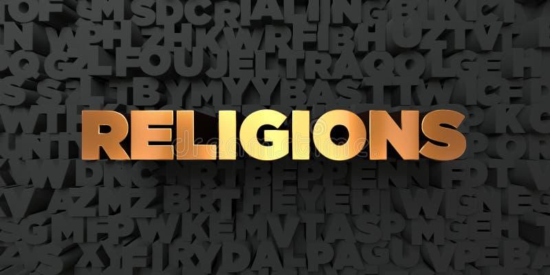 Religie - Złocisty tekst na czarnym tle - 3D odpłacający się królewskość bezpłatny akcyjny obrazek ilustracji